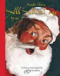Santa Claus: All About Me by Me (Hardcover)