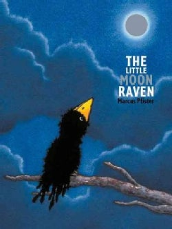 The Little Moon Raven (Hardcover)