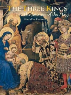 The Three Kings: The Journey of the Magi (Hardcover)