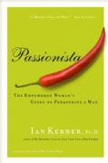 Passionista: The Empowered Womens Guide To Pleasuring A Man (Paperback)