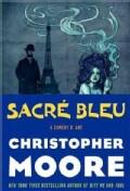 Sacre Bleu: A Comedy D'Art (Hardcover)