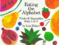 Eating the Alphabet: Fruits and Vegetables from a to Z (Paperback)
