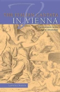 The Italian Cantata in Vienna: Entertainment in the Age of Absolutism (Hardcover)