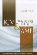 Holy Bible: King James Version & Amplified Side-by-Side, Large Print (Hardcover)
