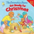 The Berenstain Bears Get Ready for Christmas (Paperback)