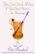 You Can't Drink All Day If You Don't Start in the Morning (Hardcover)