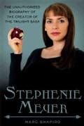 Stephenie Meyer: The Unauthorized Biography (Paperback)