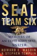 Seal Team Six: Memoirs of an Elite Navy Seal Sniper (Hardcover)