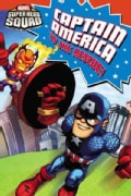 Captain America to the Rescue! (Paperback)
