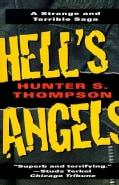 Hell's Angels: A Strange and Terrible Saga (Paperback)