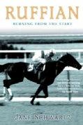 Ruffian: Burning from the Start (Paperback)