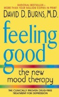 Feeling Good: The New Mood Therapy (Paperback)