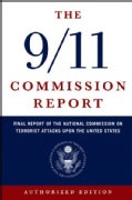 9/11 Commission Report: Final Report of the National Commission on Terrorist Attacks Upon the United States (Paperback)