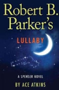 Robert B. Parker's Lullaby (Hardcover)