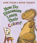 How Do Dinosaurs Learn Their Colors? (Board book)