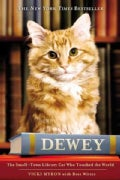Dewey: The Small-Town Library Cat Who Touched the World (Hardcover)