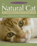 The Natural Cat: The Comprehensive Guide to Optimum Care (Paperback)