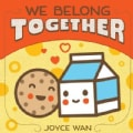 We Belong Together (Board book)