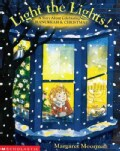 Light the Lights!: A Story About Celebrating Hanukkah and Christmas (Paperback)