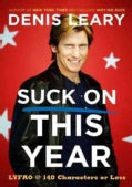 Suck On This Year: LYFAO @ 140 Characters or Less (Hardcover)