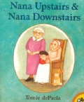 Nana Upstairs & Nana Downstairs (Paperback)