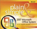 2007 Microsoft Office System Plain And Simple (Paperback)