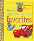 Disney-Pixar Little Golden Book Favorites: Finding Nemo, Cars, Ratatouille (Hardcover)