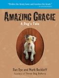 Amazing Gracie: A Dog's Tale (Paperback)