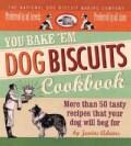 You Bake 'em Dog Biscuits Cookbook (Paperback)