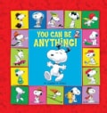 You Can Be Anything! (Hardcover)