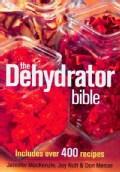 The Dehydrator Bible (Paperback)