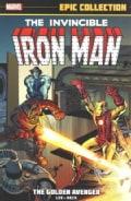 The Invincible Iron Man: The Golden Avenger (Paperback)