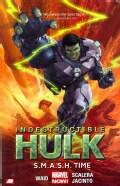 Indestructible Hulk 3: S.M.A.S.H. Time (Paperback)
