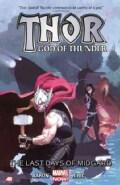 Thor God of Thunder 4: The Last Days of Midgard (Paperback)