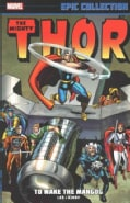 Thor Epic Collection 4: To Wake the Mangog (Paperback)