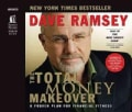 The Total Money Makeover: A Proven Plan for Financial Fitness (CD-Audio)