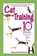 Cat Training in 10 Minutes (Paperback)