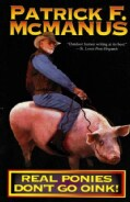 Real Ponies Don't Go Oink (Paperback)