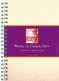 Wines to Check Out: A Journal & Tasting Guide (Record book)