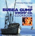 The Bubba Gump Shrimp Co. Cookbook: Recipes & Reflections from Forrest Gump (Hardcover)