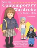 Sew the Contemporary Wardrobe for 18-Inch Dolls: Complete Instructions and Full-Size Patterns for 35 Clothing and... (Paperback)