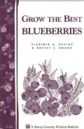 Grow the Best Blueberries (Paperback)
