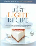 The Best Light Recipe: A Best Recipe classic (Hardcover)