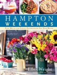 Hampton Weekends: Easy Menus for Casual Entertaining All Year Round (Paperback)