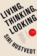 Living, Thinking, Looking: Essays (Paperback)