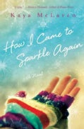 How I Came to Sparkle Again (Hardcover)