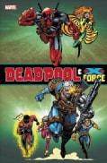 Deadpool & X-force Omnibus (Hardcover)