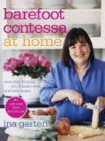 Barefoot Contessa at Home: Everyday Recipes You'll Make over and over Again (Hardcover)