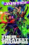 Justice League: Their Greatest Triumphs (Paperback)