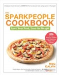 The Sparkpeople Cookbook: Love Your Food, Lose the Weight (Hardcover)